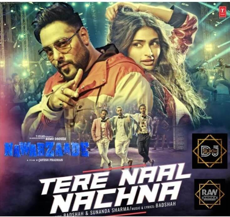 Bollywood Remix Tere Naal Nachna By Dj Sukh Raw Echoes
