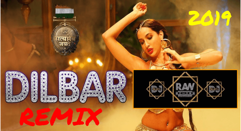 dilbar-dilbar-dj-sukh-raw-echoes-remix-bollywood-hit- MP3 FREE DOWNLOAD