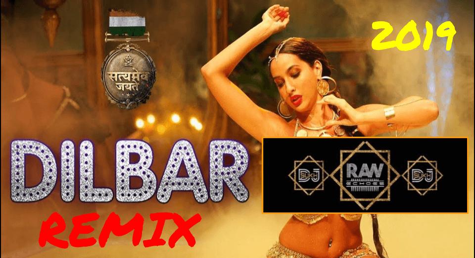 dilbar-dilbar-dj-sukh-raw-echoes-remix-bollywood-hit- MP3 FREE DOWNLOAD